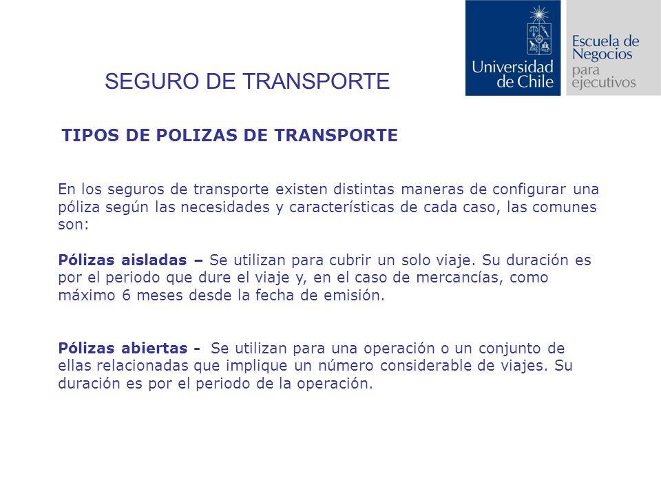SEGURO DE TRANSPORTE TIPOS DE POLIZAS DE TRANSPORTE
