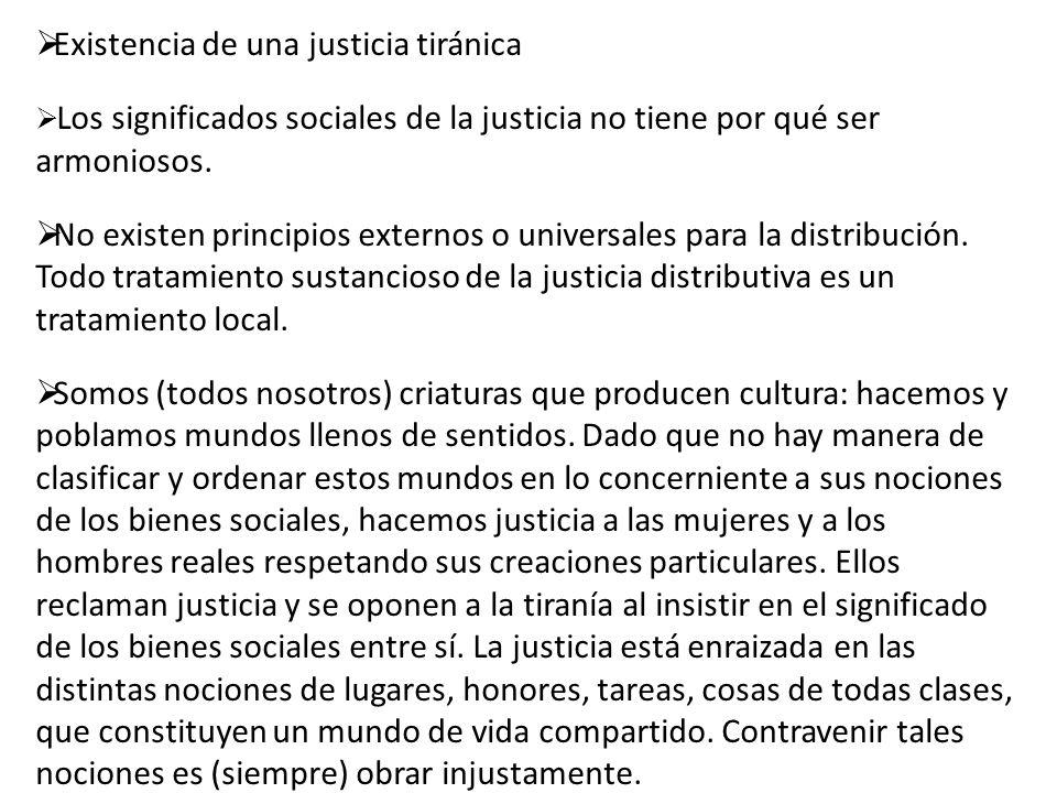 Existencia de una justicia tiránica