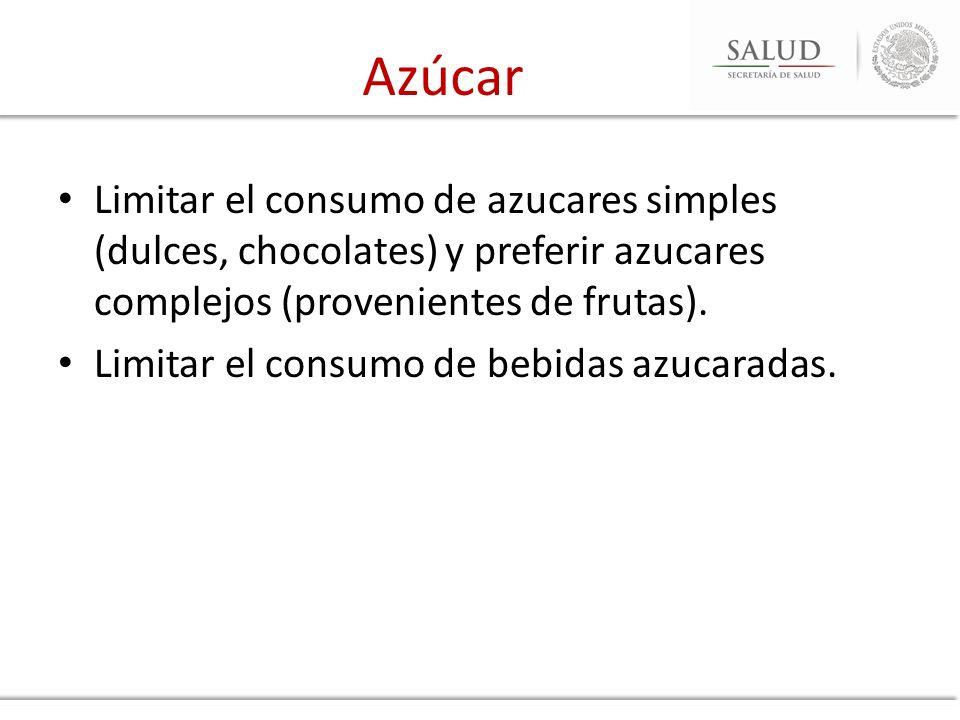 Azúcar Limitar el consumo de azucares simples (dulces, chocolates) y preferir azucares complejos (provenientes de frutas).
