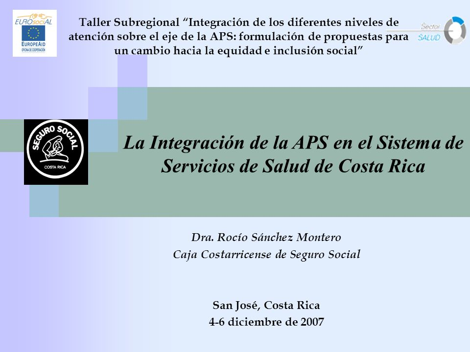 Dra. Rocío Sánchez Montero Caja Costarricense de Seguro Social