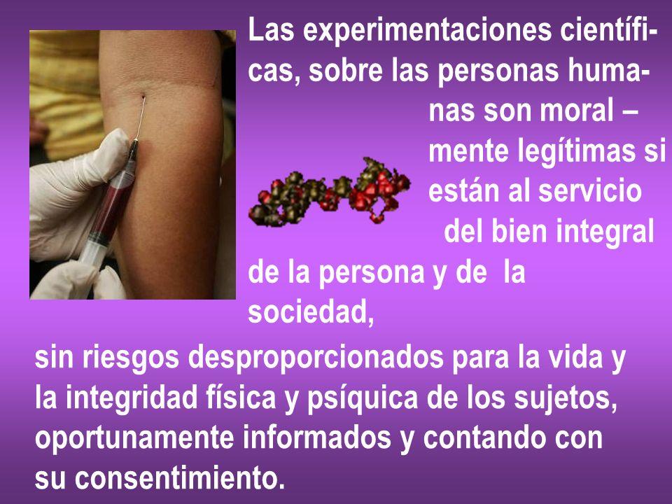 Las experimentaciones científi-