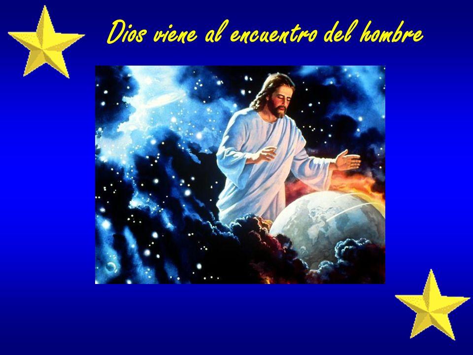 Dios viene al encuentro del hombre