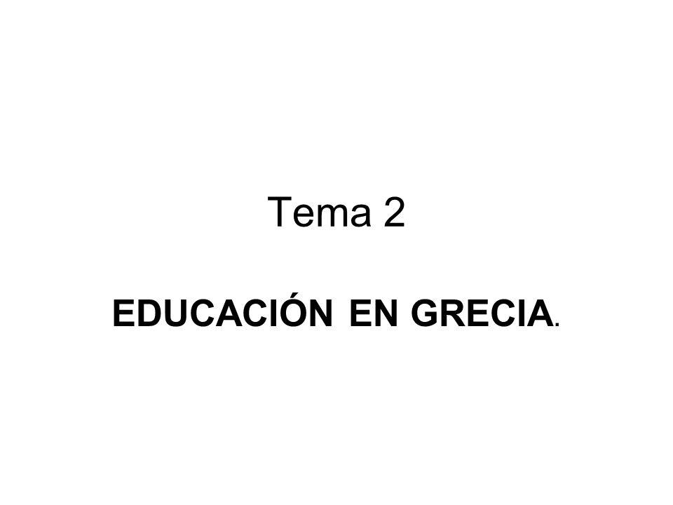 Tema 2 EDUCACIÓN EN GRECIA.
