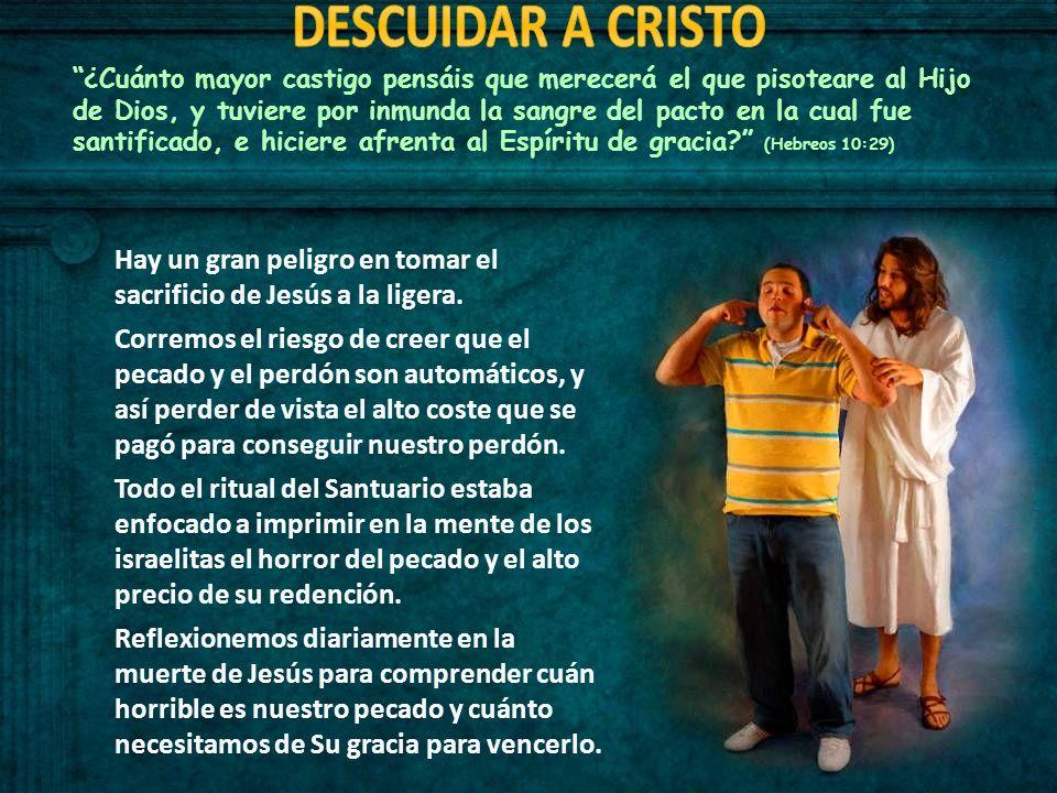 DESCUIDAR A CRISTO