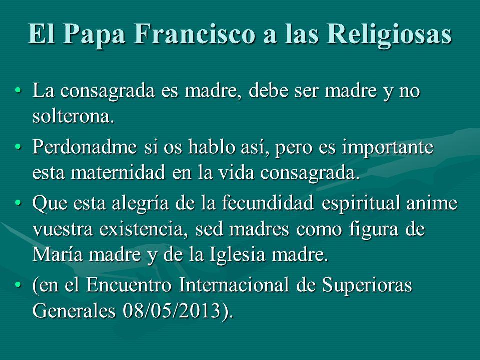 El Papa Francisco a las Religiosas