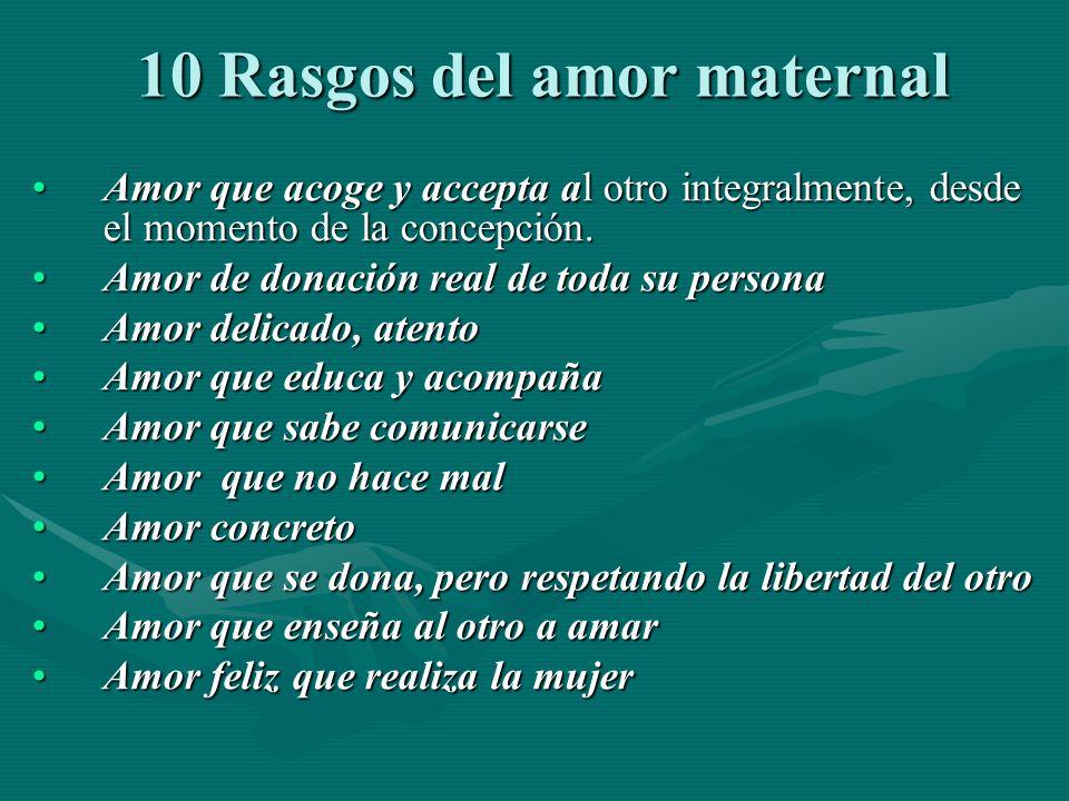 10 Rasgos del amor maternal