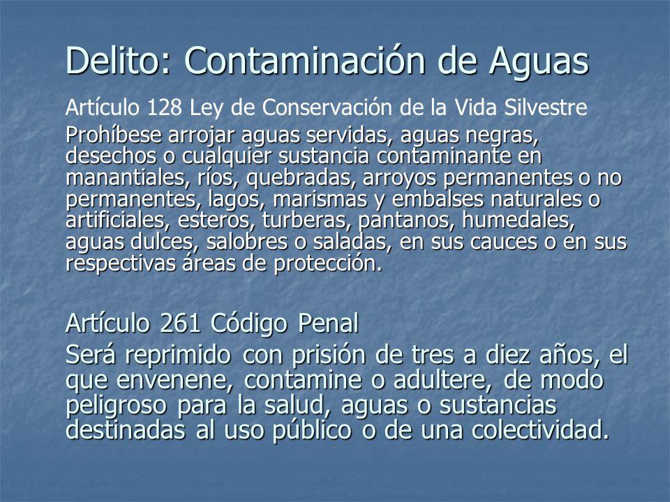 Delito: Contaminación de Aguas