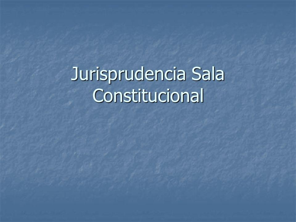 Jurisprudencia Sala Constitucional