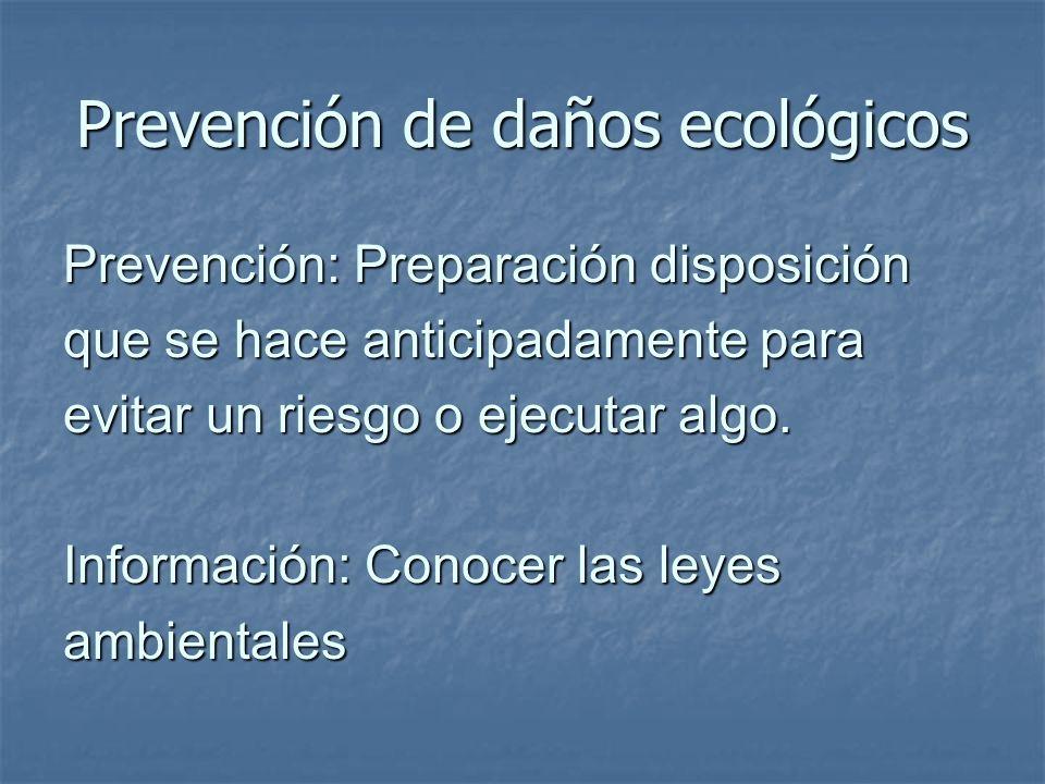 Prevención de daños ecológicos