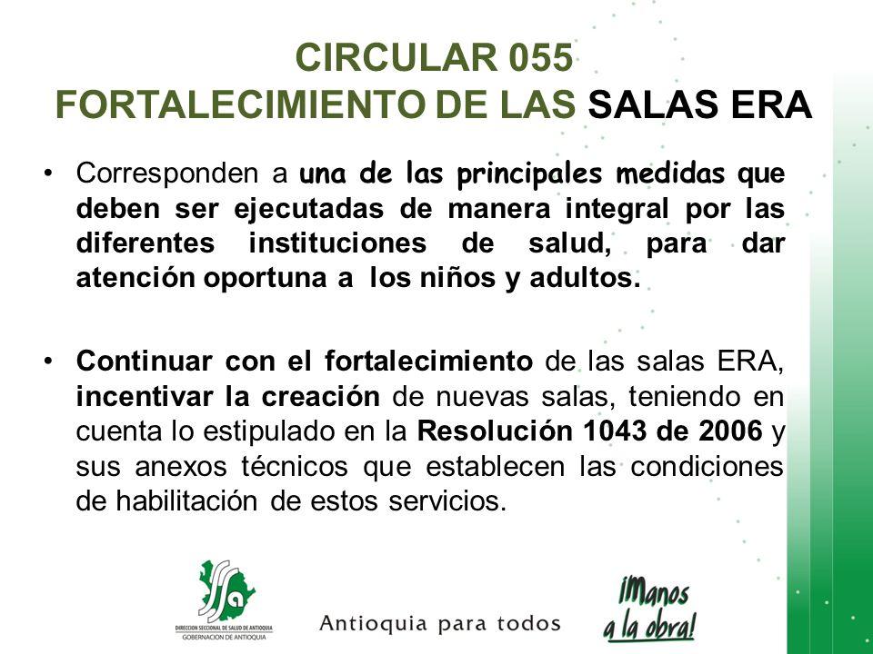 CIRCULAR 055 FORTALECIMIENTO DE LAS SALAS ERA