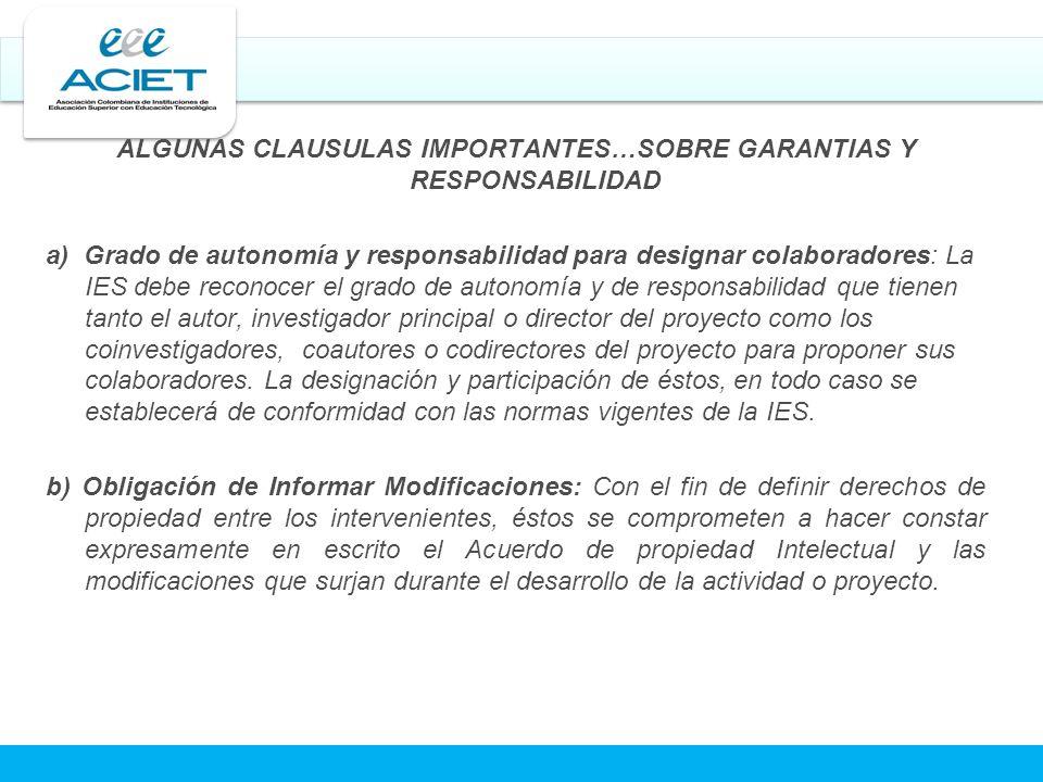 ALGUNAS CLAUSULAS IMPORTANTES…SOBRE GARANTIAS Y RESPONSABILIDAD