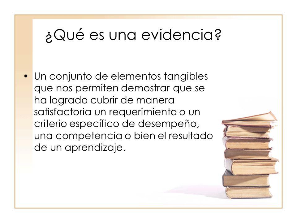 ¿Qué es una evidencia