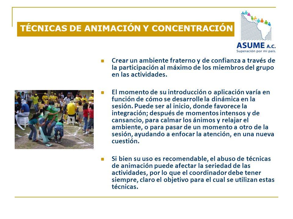 TÉCNICAS DE ANIMACIÓN Y CONCENTRACIÓN