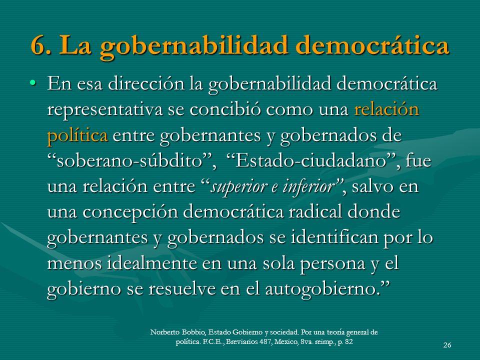 6. La gobernabilidad democrática