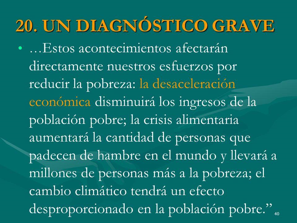 20. UN DIAGNÓSTICO GRAVE
