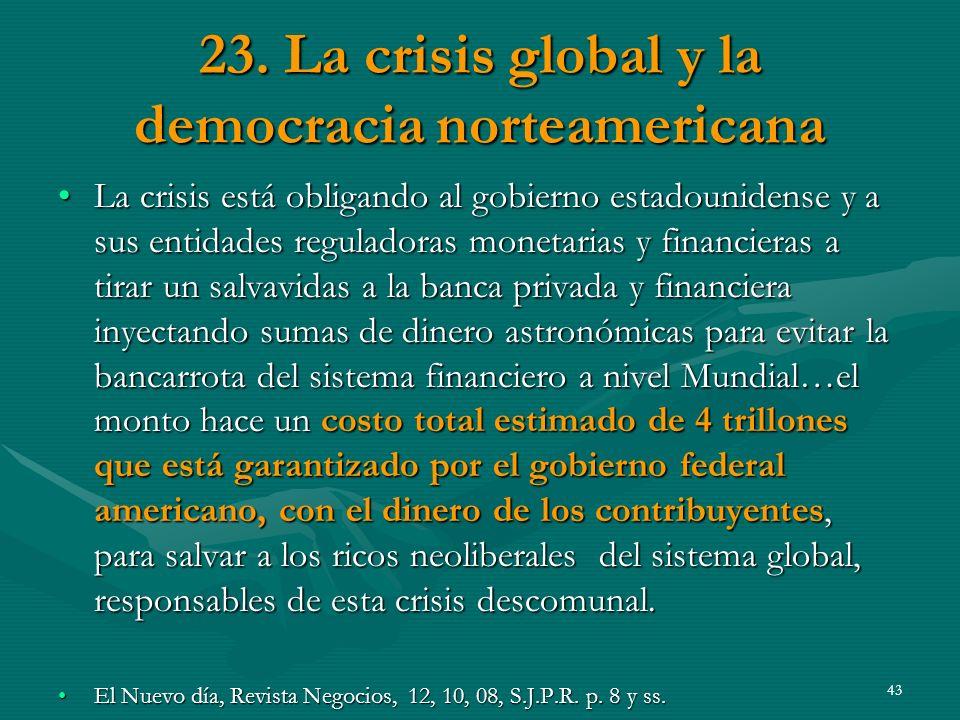 23. La crisis global y la democracia norteamericana