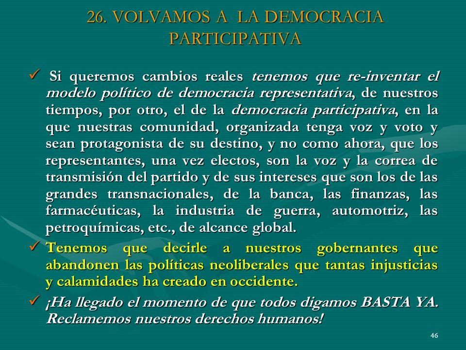 26. VOLVAMOS A LA DEMOCRACIA PARTICIPATIVA