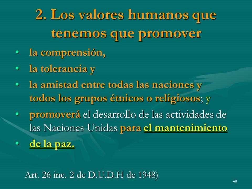 2. Los valores humanos que tenemos que promover
