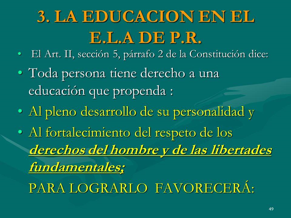 3. LA EDUCACION EN EL E.L.A DE P.R.