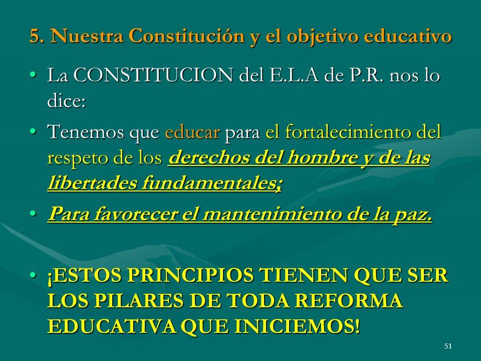 5. Nuestra Constitución y el objetivo educativo