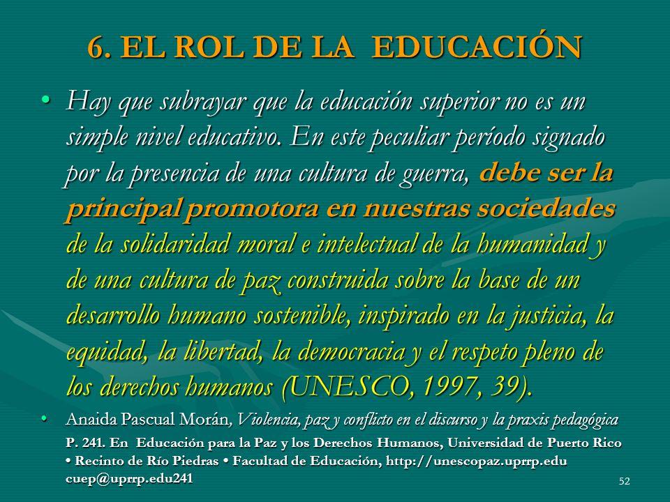 6. EL ROL DE LA EDUCACIÓN