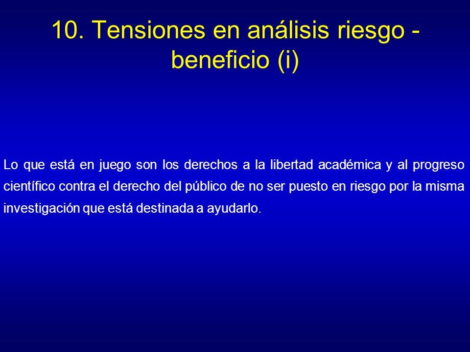10. Tensiones en análisis riesgo - beneficio (i)