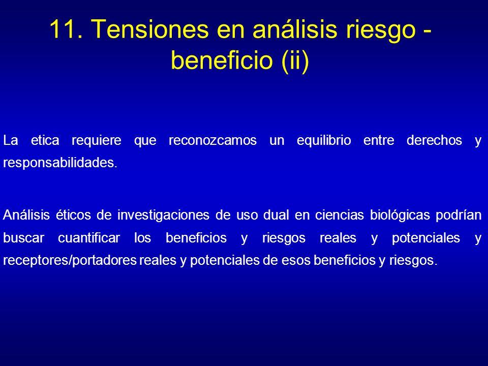 11. Tensiones en análisis riesgo - beneficio (ii)