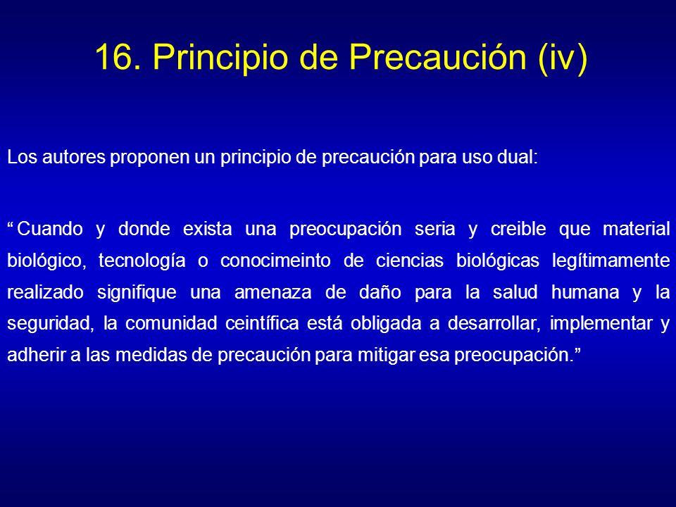 16. Principio de Precaución (iv)