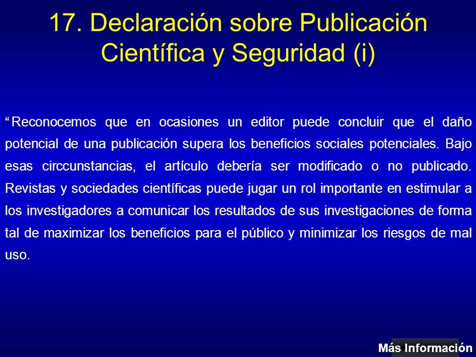 17. Declaración sobre Publicación Científica y Seguridad (i)