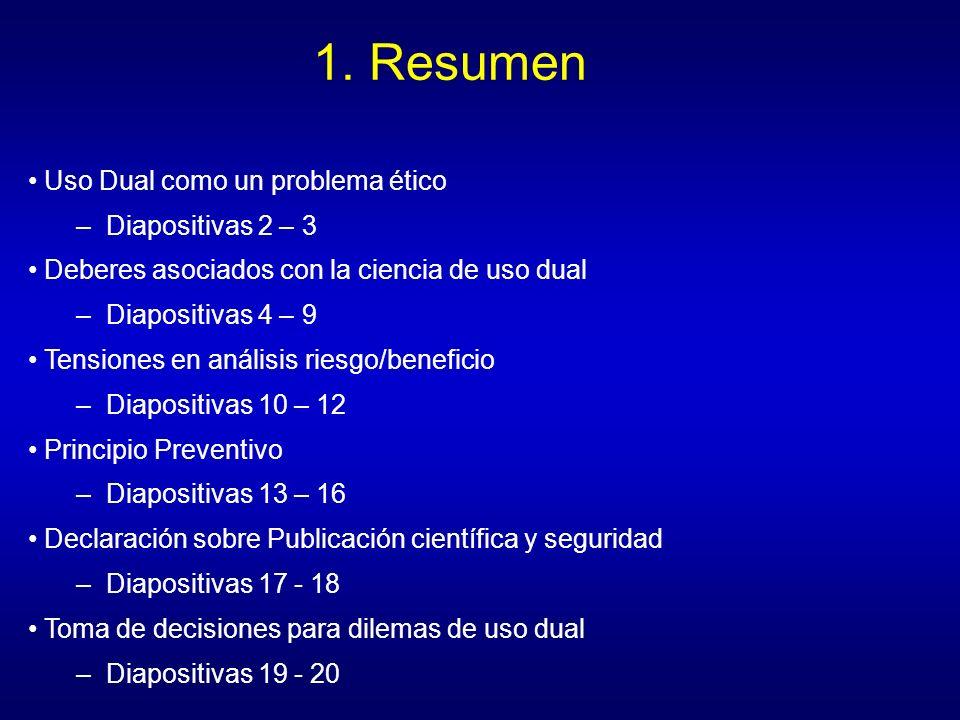 1. Resumen Uso Dual como un problema ético Diapositivas 2 – 3