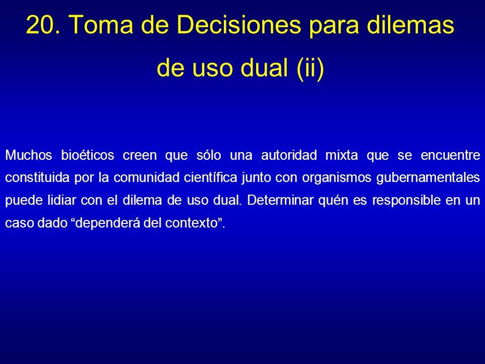 20. Toma de Decisiones para dilemas de uso dual (ii)