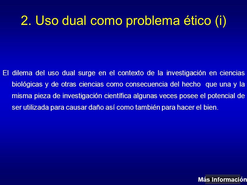 2. Uso dual como problema ético (i)