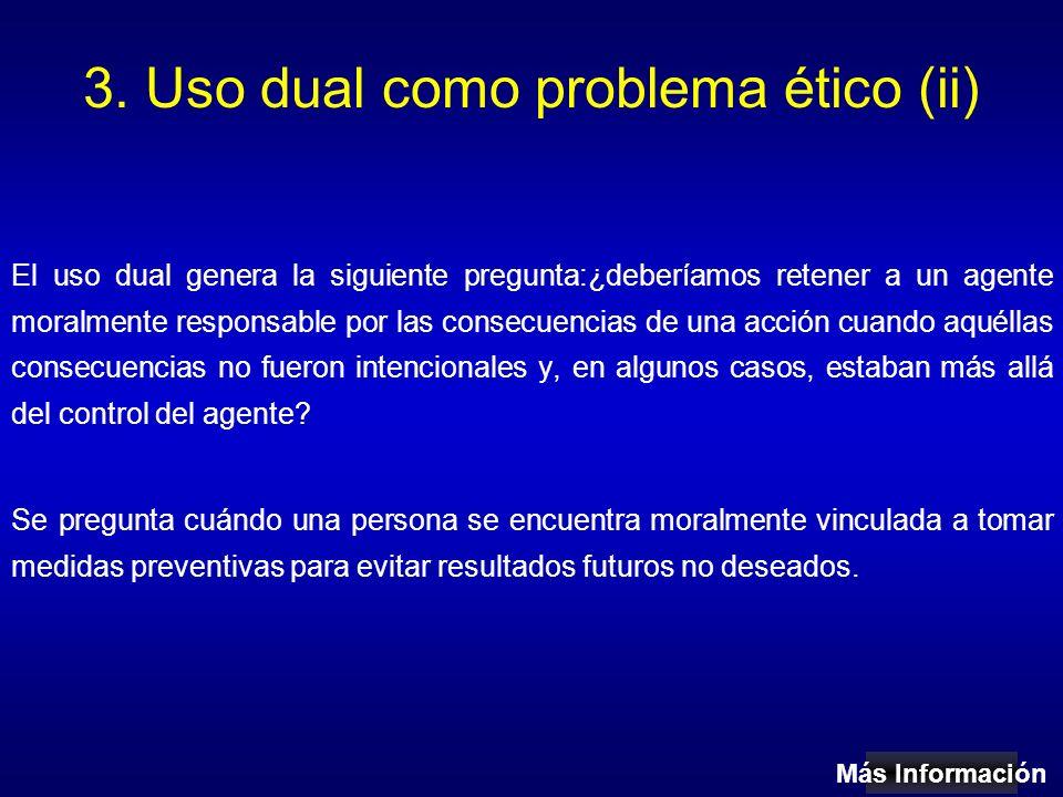 3. Uso dual como problema ético (ii)