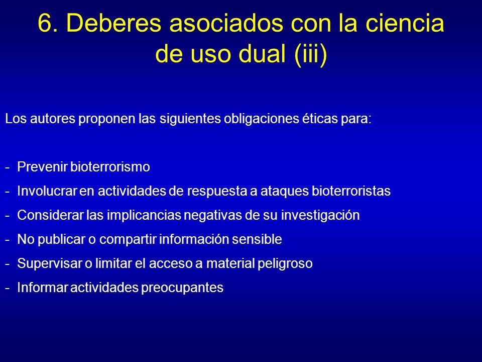 6. Deberes asociados con la ciencia de uso dual (iii)