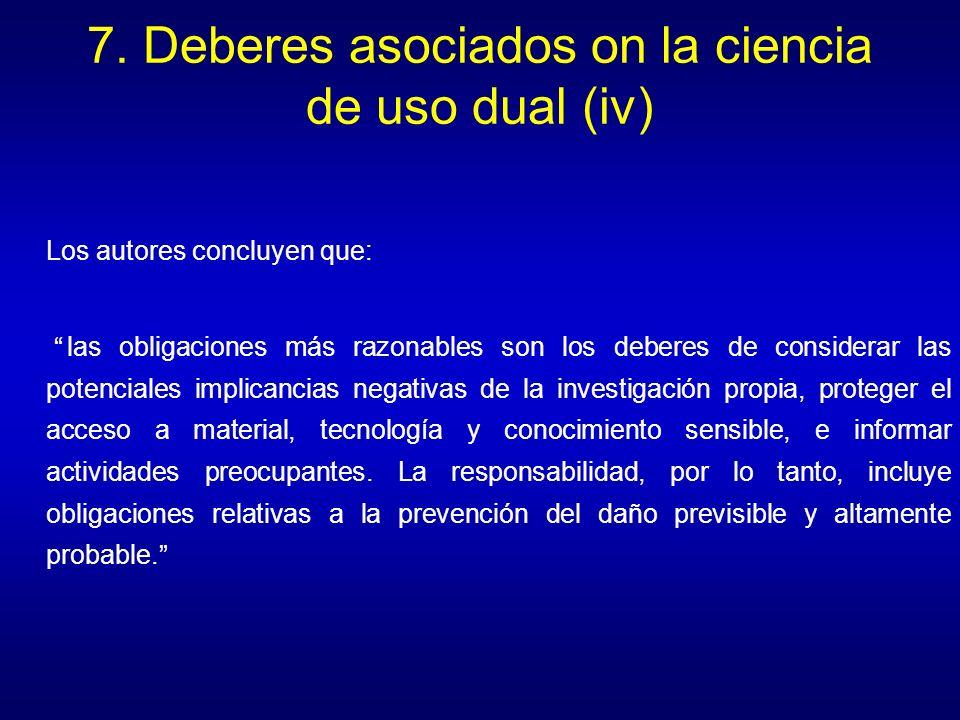 7. Deberes asociados on la ciencia de uso dual (iv)