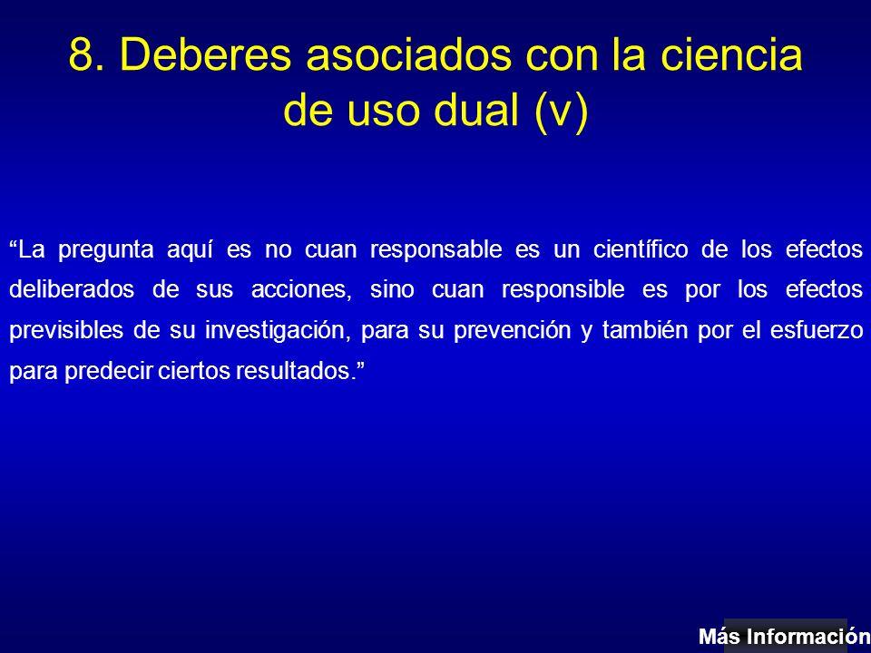 8. Deberes asociados con la ciencia de uso dual (v)