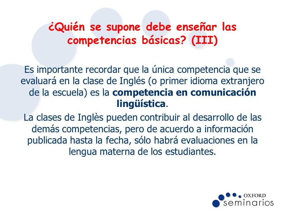 ¿Quién se supone debe enseñar las competencias básicas (III)