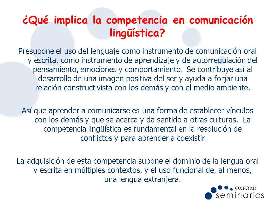 ¿Qué implica la competencia en comunicación lingüística