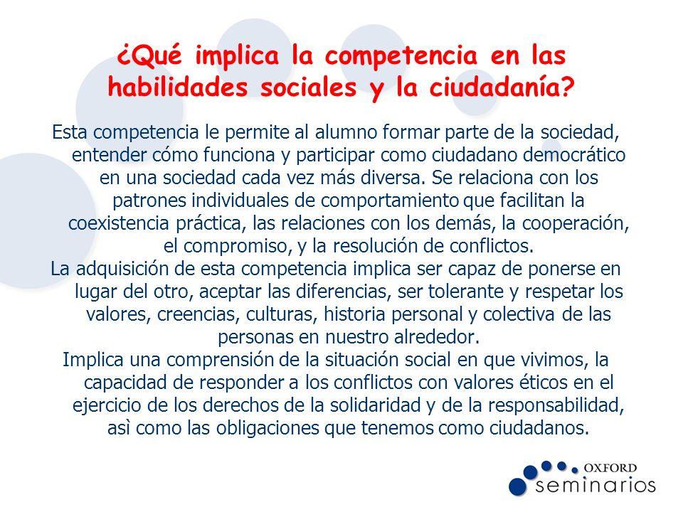 ¿Qué implica la competencia en las habilidades sociales y la ciudadanía