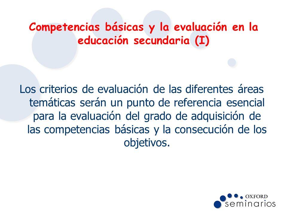 Competencias básicas y la evaluación en la educación secundaria (I)