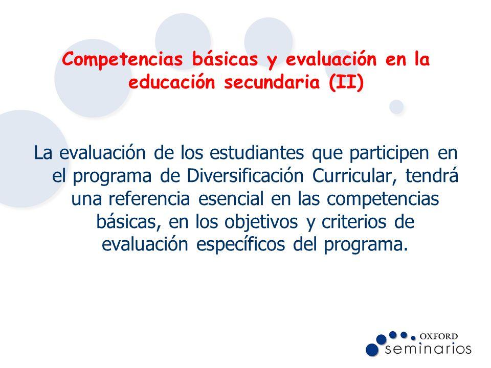 Competencias básicas y evaluación en la educación secundaria (II)