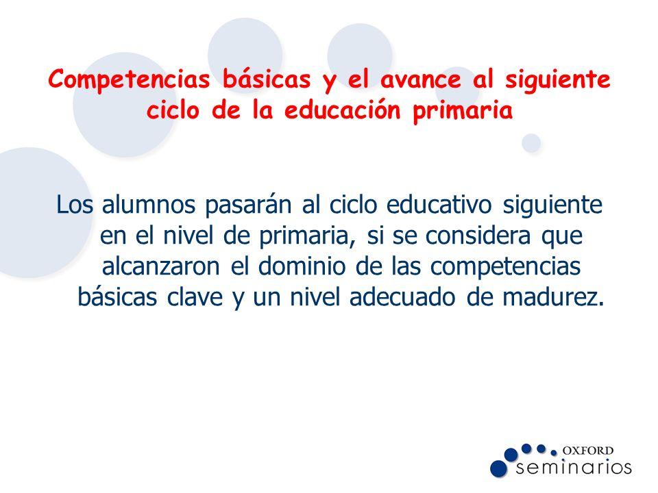 Competencias básicas y el avance al siguiente ciclo de la educación primaria