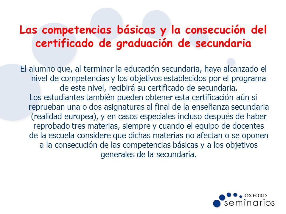 Las competencias básicas y la consecución del certificado de graduación de secundaria