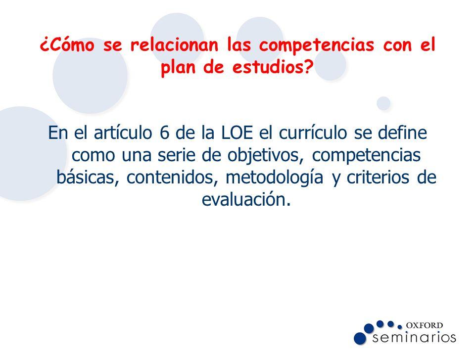 ¿Cómo se relacionan las competencias con el plan de estudios