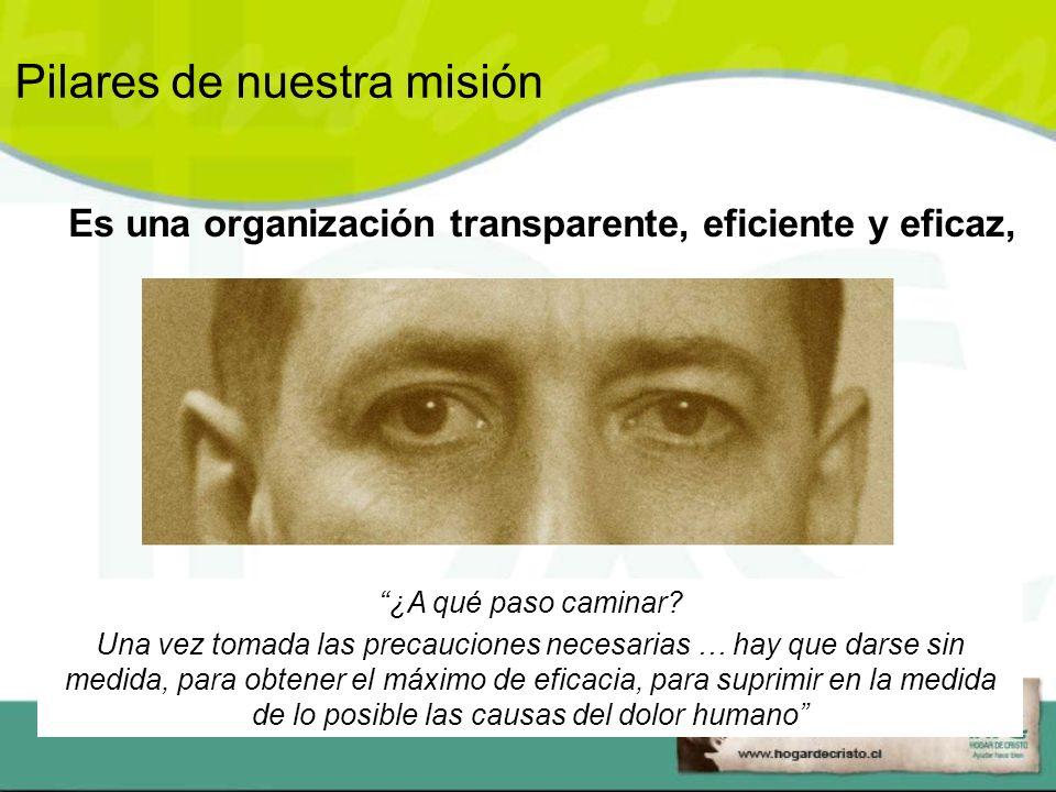 Es una organización transparente, eficiente y eficaz,