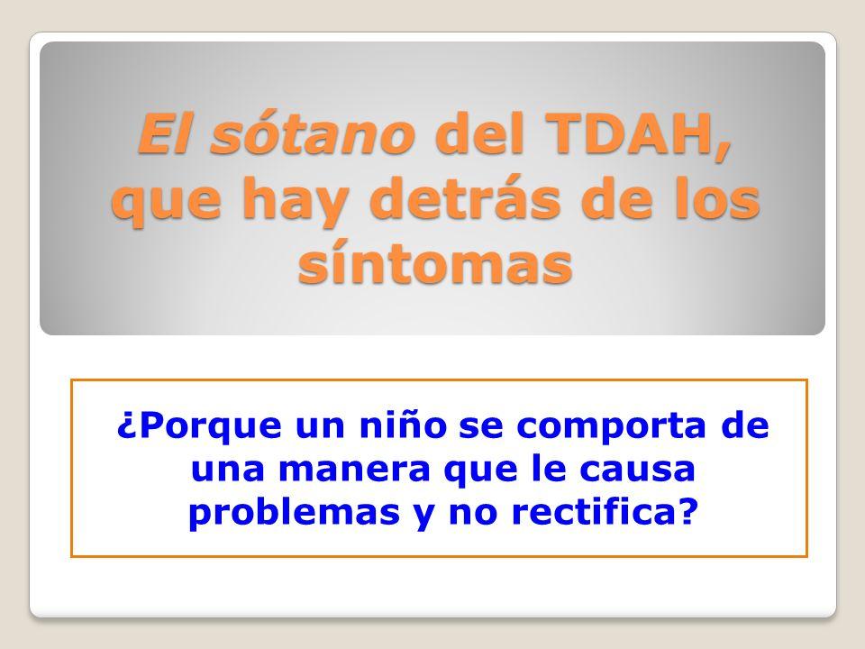 El sótano del TDAH, que hay detrás de los síntomas