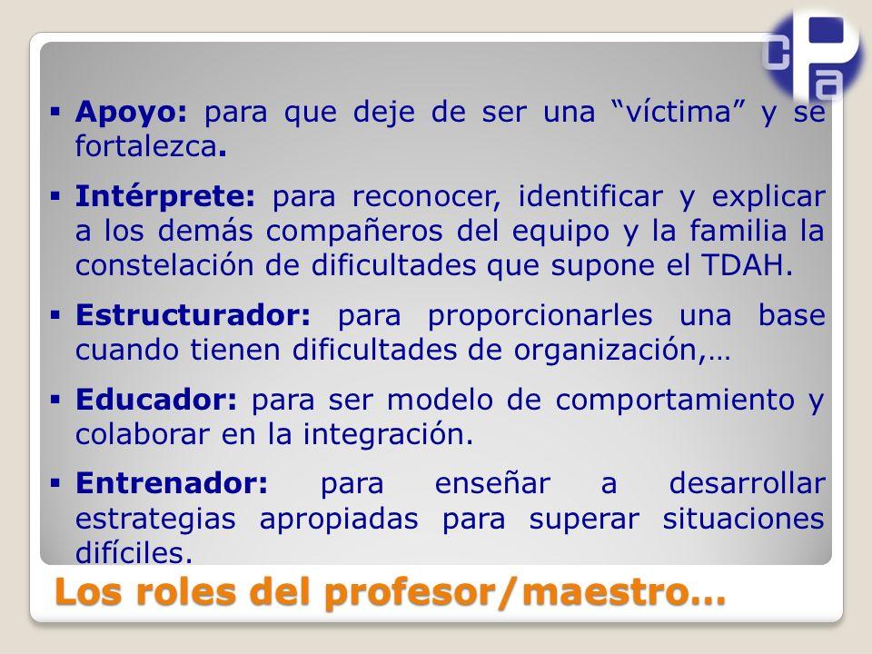 Los roles del profesor/maestro…