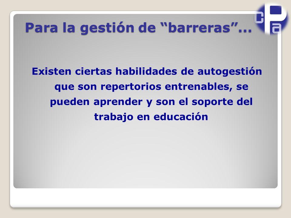 Para la gestión de barreras ...
