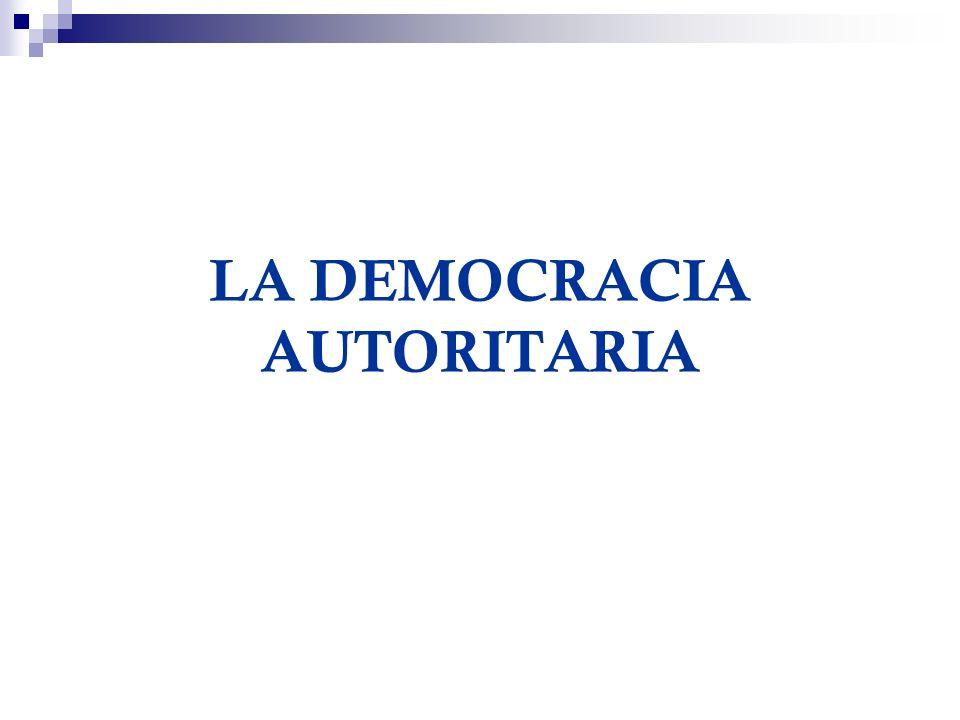 LA DEMOCRACIA AUTORITARIA