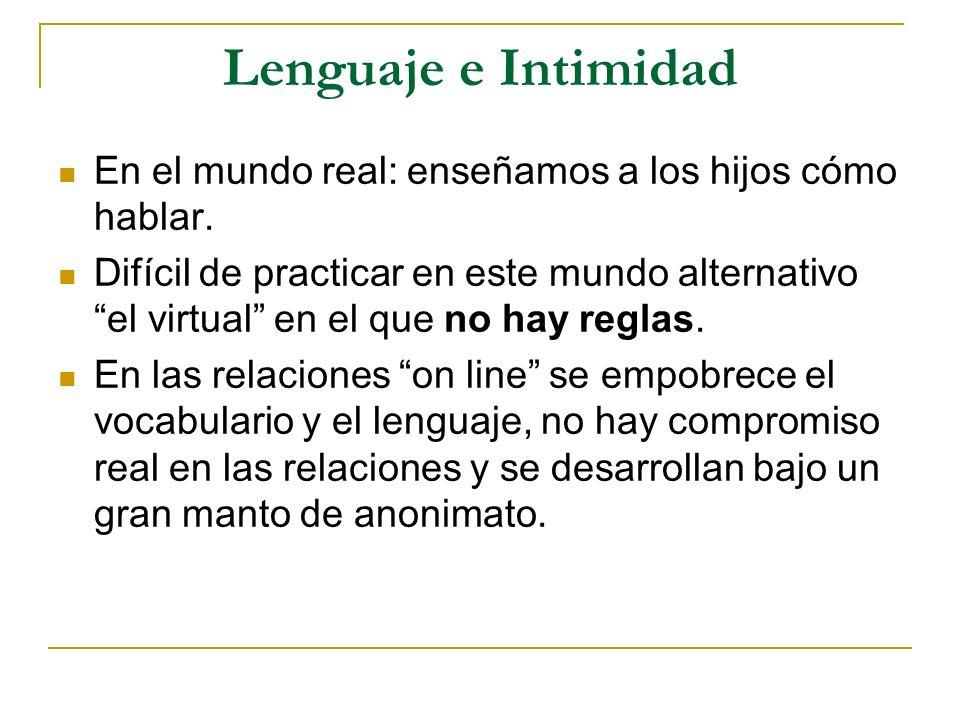 Lenguaje e Intimidad En el mundo real: enseñamos a los hijos cómo hablar.